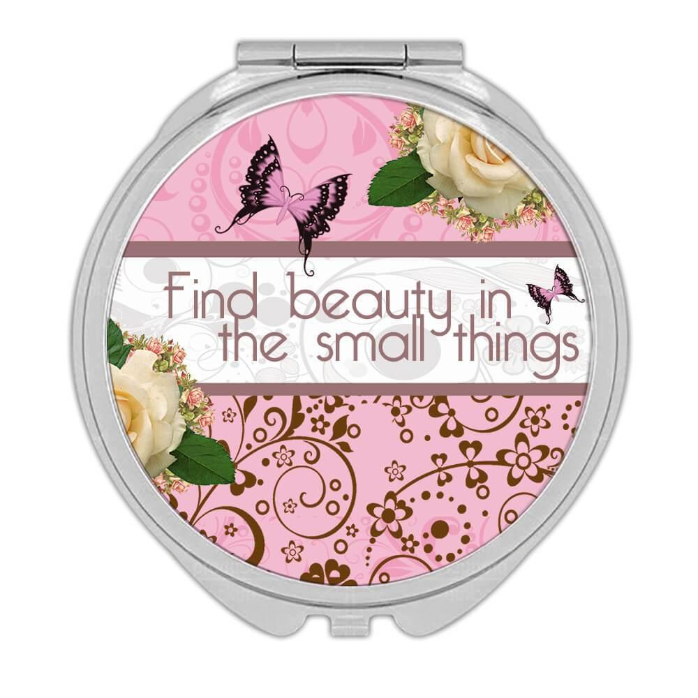 Small Things : Gift Compact Mirror Inspirational Quotes Rose Script Office Work Flower