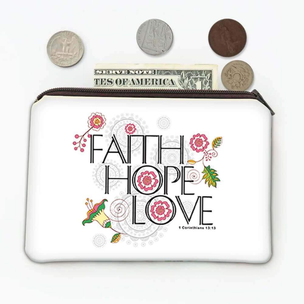 Faith Hope Love : Gift Coin Purse Christian Religious Catholic Jesus God