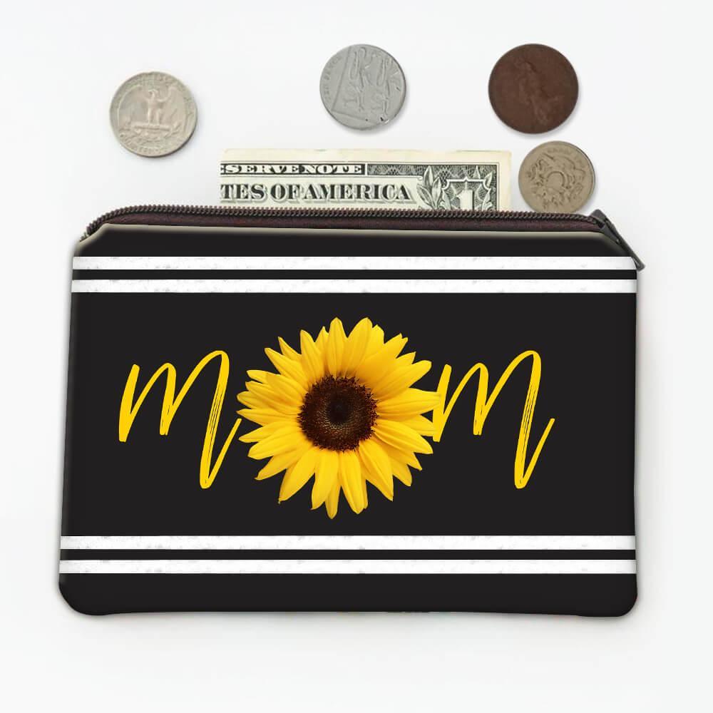 Sunflower Mom : Gift Coin Purse Flower Floral Yellow Decor For Her Feminine Woman Women