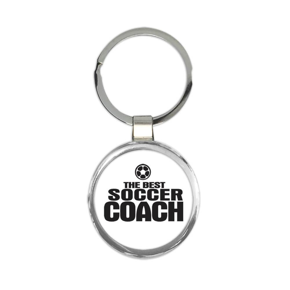 The Best SOCCER Coach : Gift Keychain Sports Trainer Football