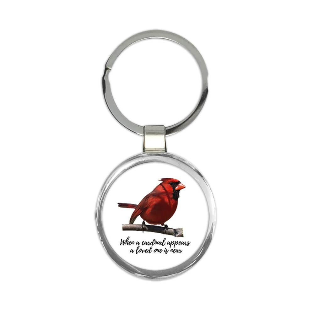 When a Cardinal Appear : Gift Keychain Lost Loved One Rememberance Grief