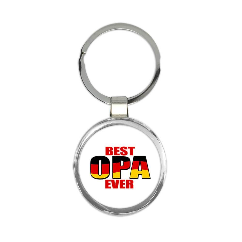 Best Opa Ever : Gift Keychain Germany Flag German Deutsch Grandfather Grandpa