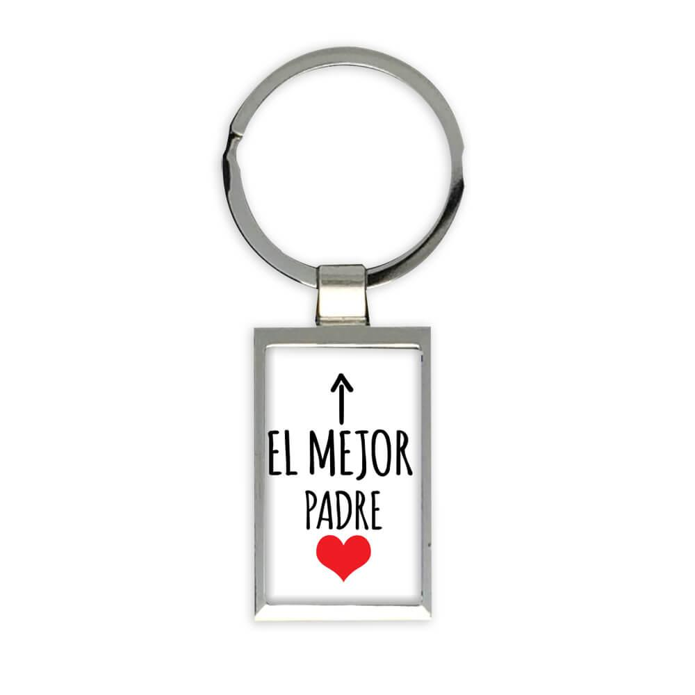 El Mejor Padre : Gift Keychain Dad Love Family Spanish Espanol Christmas Birthday
