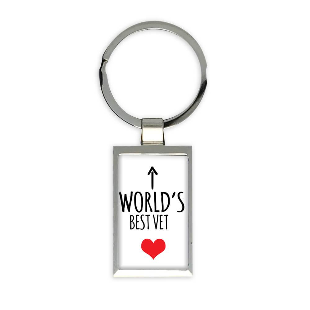Worlds Best VET : Gift Keychain Heart Love Family Work Christmas Birthday