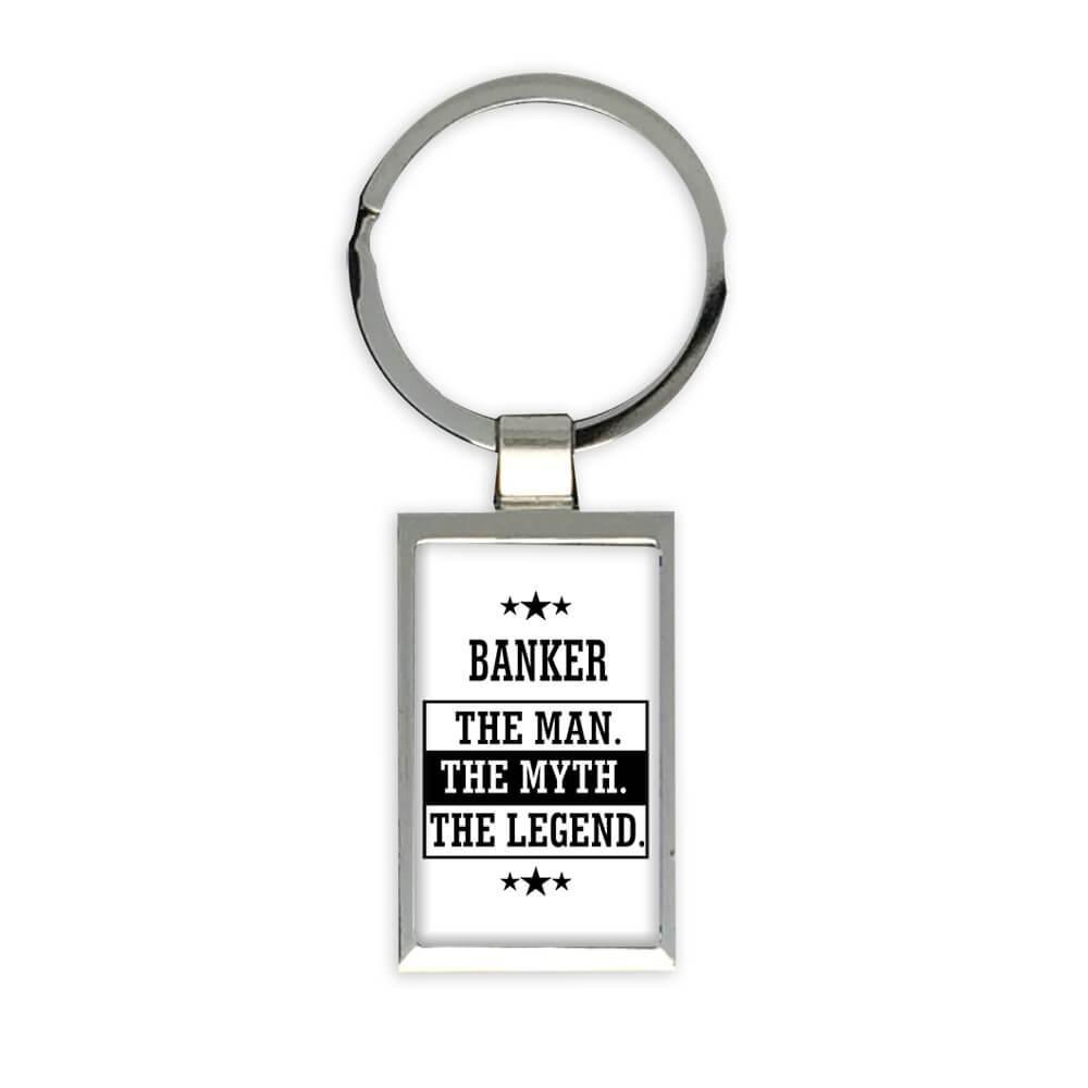 BANKER : Gift Keychain The Man Myth Legend Office Work Christmas