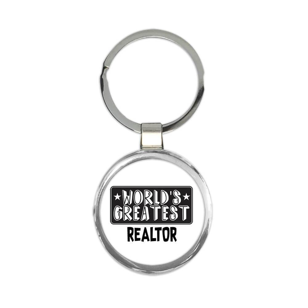 World Greatest REALTOR : Gift Keychain Work Christmas Birthday Office Occupation