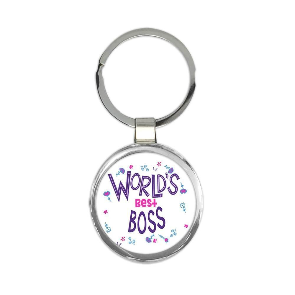 Worlds Best BOSS : Gift Keychain Great Floral Profession Coworker Work Job