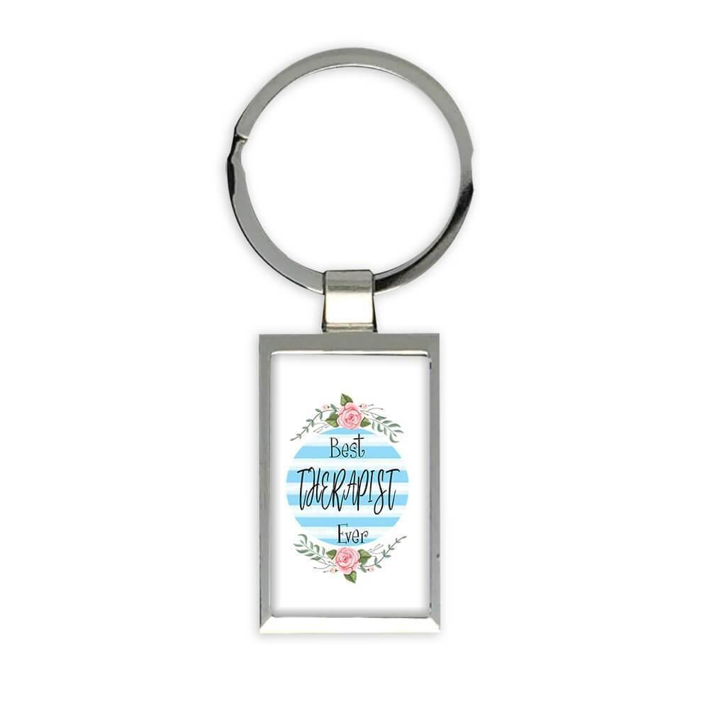 Best THERAPIST Ever : Gift Keychain Christmas Cute Birthday Stripes Blue