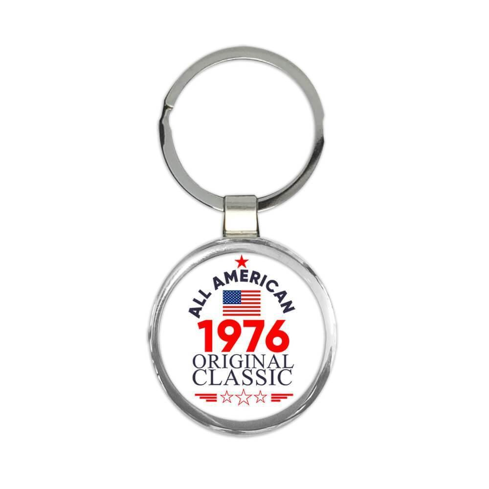 1976 Birthday : Gift Keychain All American Original Classic Flag Patriotic Age USA