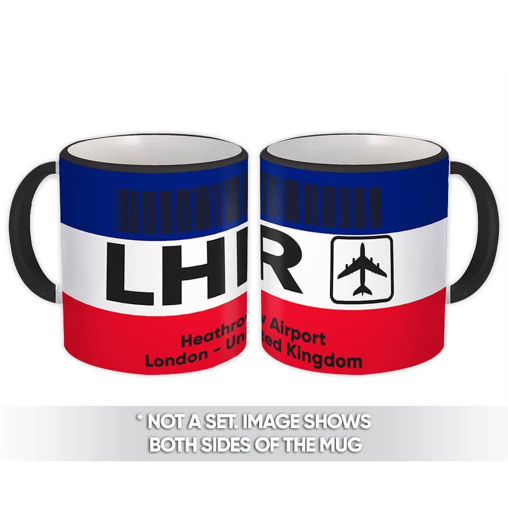 United Kingdom Heathrow Airport London LHR : Gift Mug Travel Airline Pilot