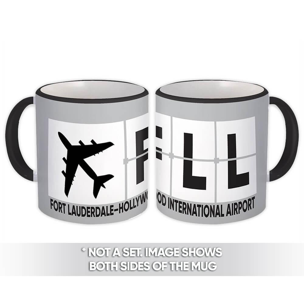 USA Fort Lauderdale Airport Florida FLL : Gift Mug Airline Travel Pilot AIRPORT