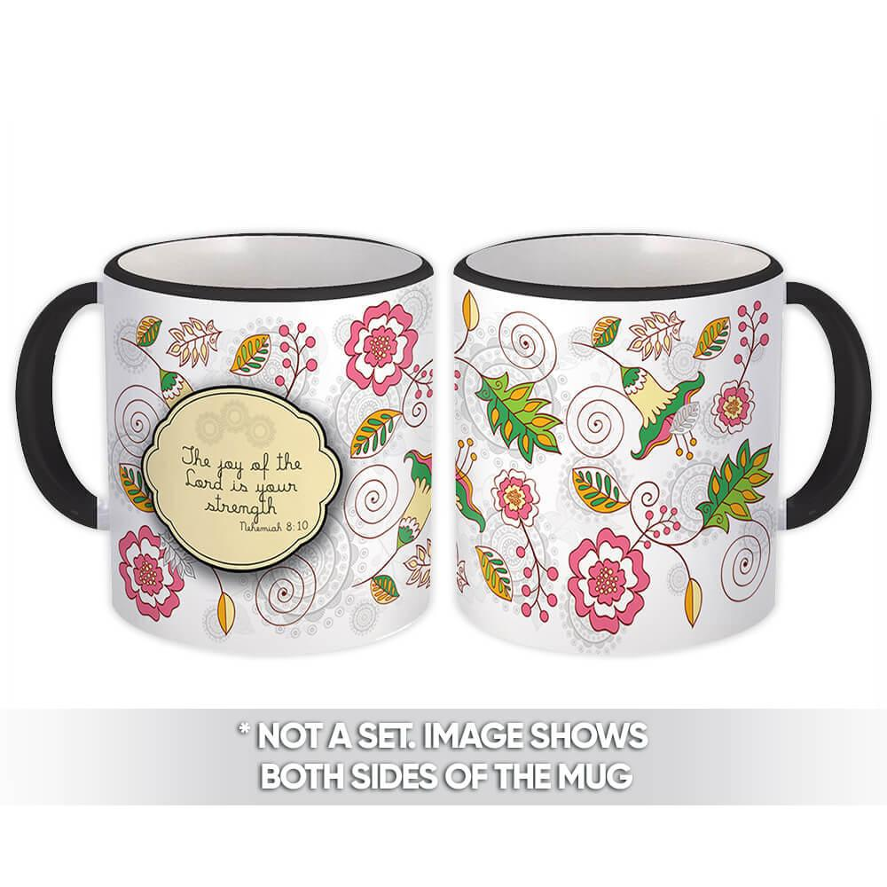 The Joy of the LORD is our Strength : Gift Mug Christian Religious Faith