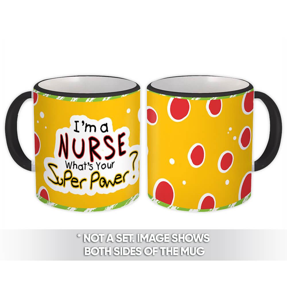 I am a Nurse : Gift Mug Profession Work Coworker Birthday Occupation Graduation