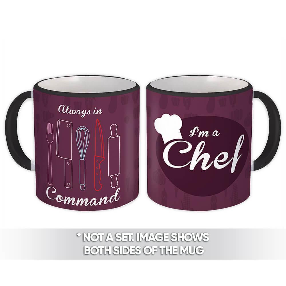 I am a Chef : Gift Mug Profession Job Work Coworker Birthday Occupation Cook