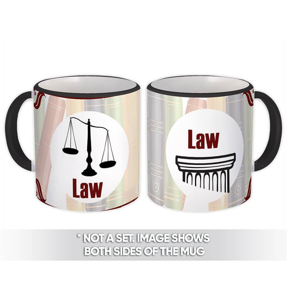 Law : Gift Mug Profession Job Work Coworker Birthday Lawyer Graduation