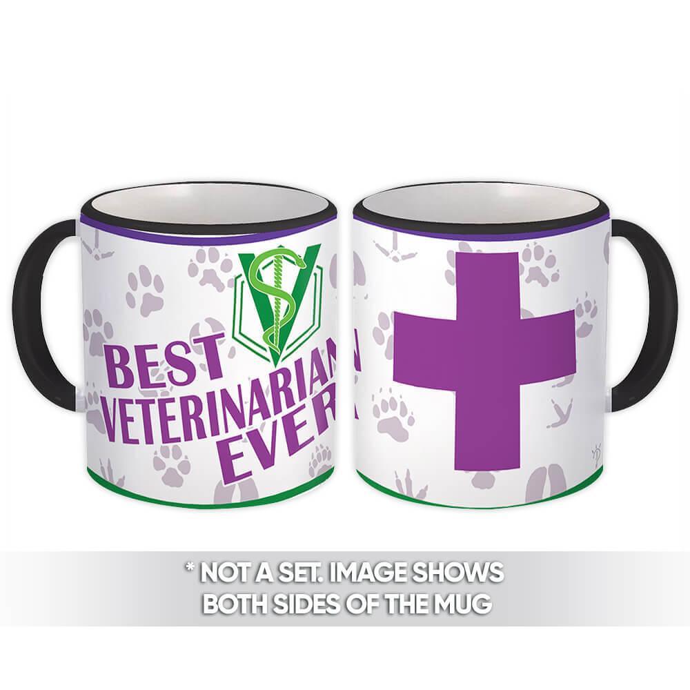 Best Veterinarian Ever : Gift Mug Profession Job Work Coworker Birthday