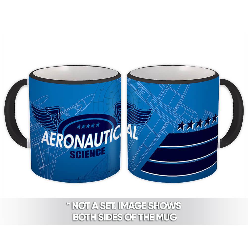 Aeronautical Science : Gift Mug Profession Job Work Coworker Birthday