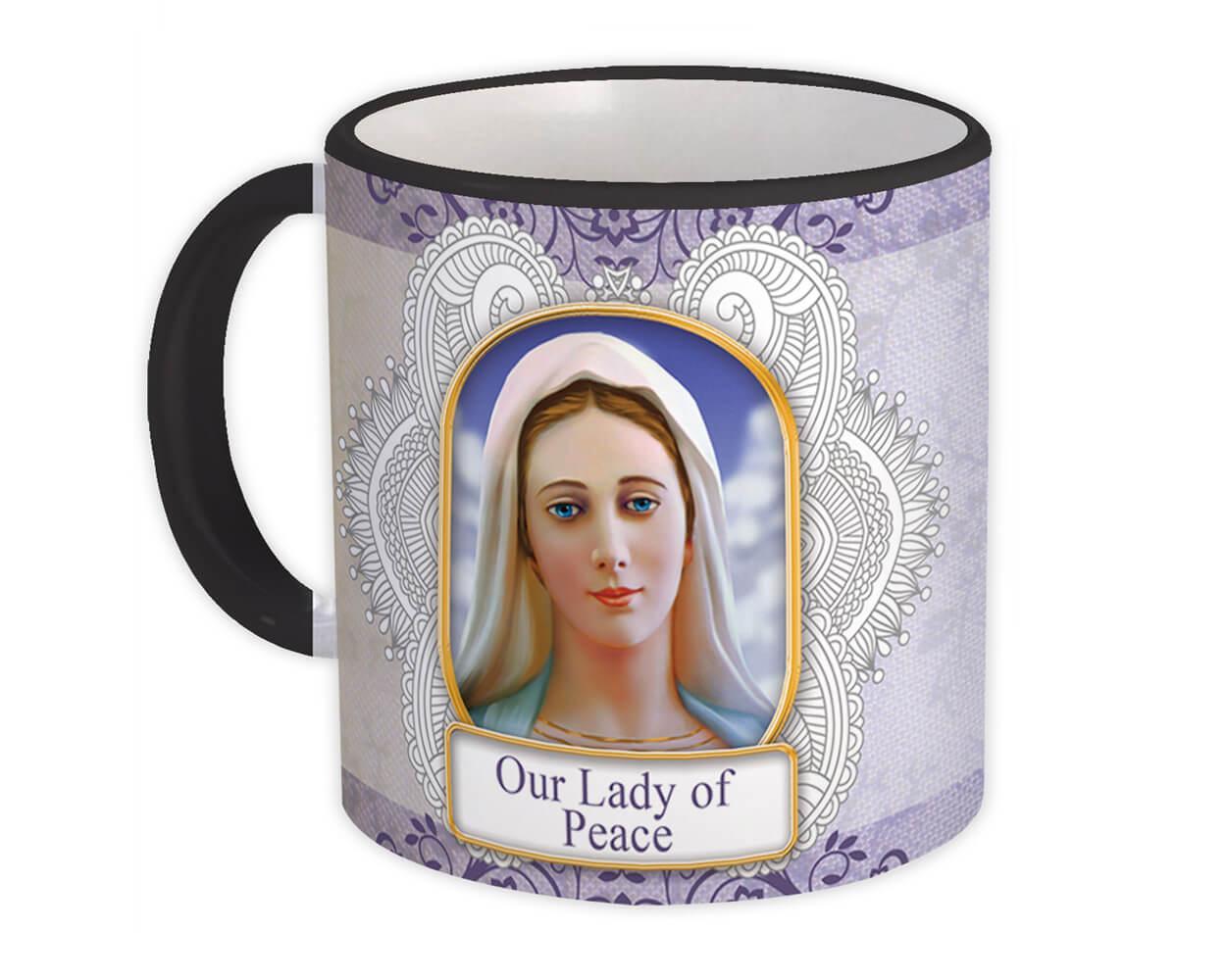 Our Lady of Peace : Gift Mug Catholic Religious Virgin Mary Mother of God