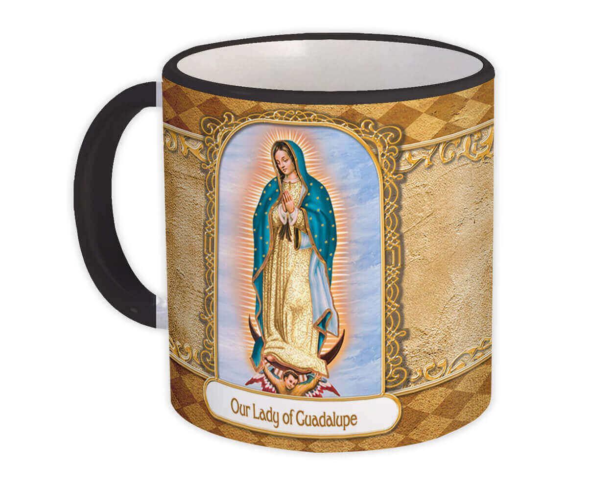 Our Lady of Guadalupe : Gift Mug Catholic Religious Virgin Saint Mary