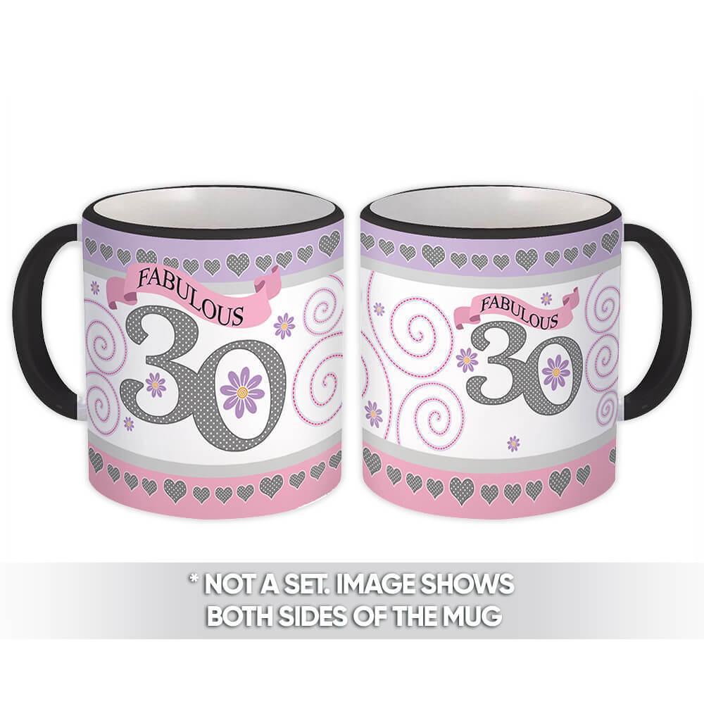 Fabulous 30 : Gift Mug Birthday 30th Flowers Female 30 Years Old