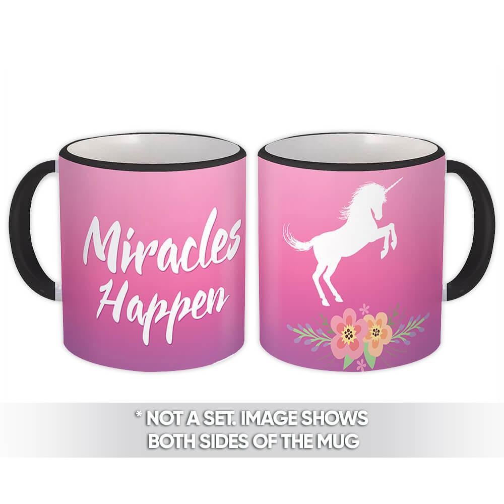 Miracles Happen : Gift Mug Unicorn Magical Flowers Cartoon Cute For Girls