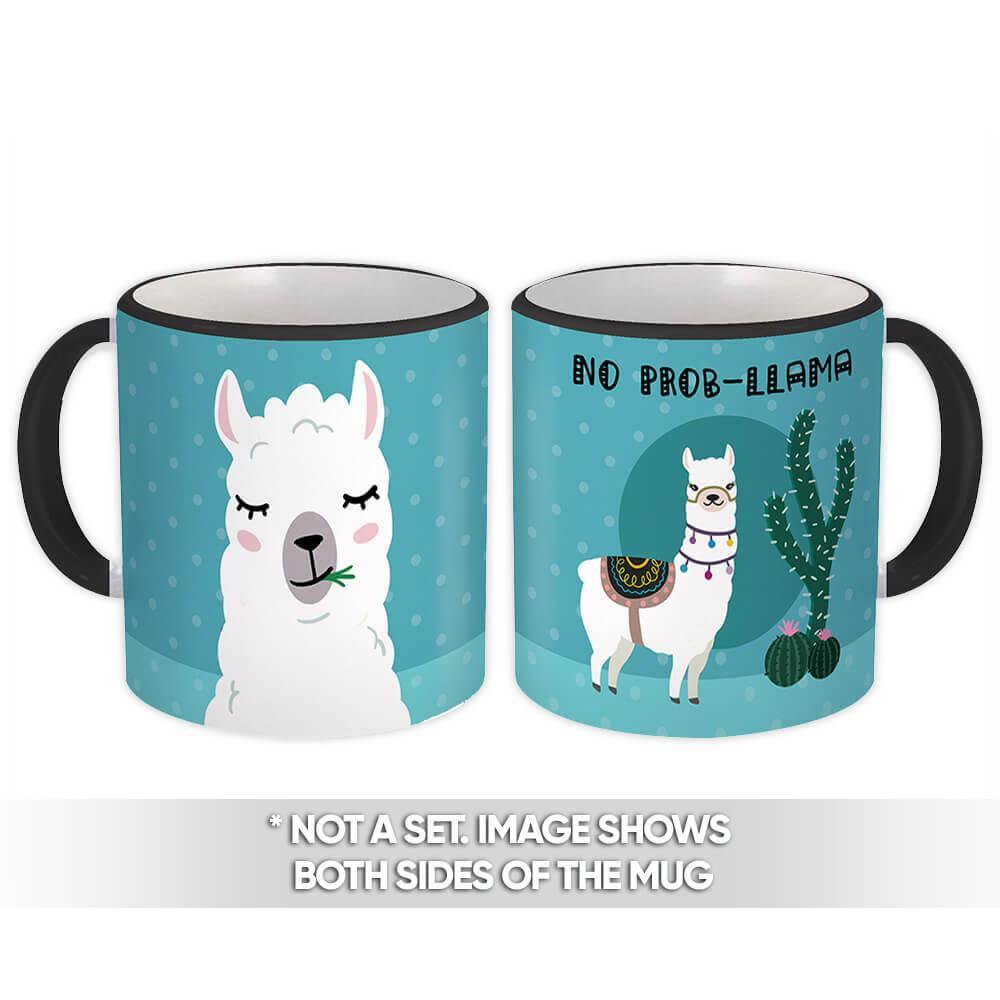 No Prob Llama : Gift Mug Trends Trendy Cartoon Fashion Teen Kids