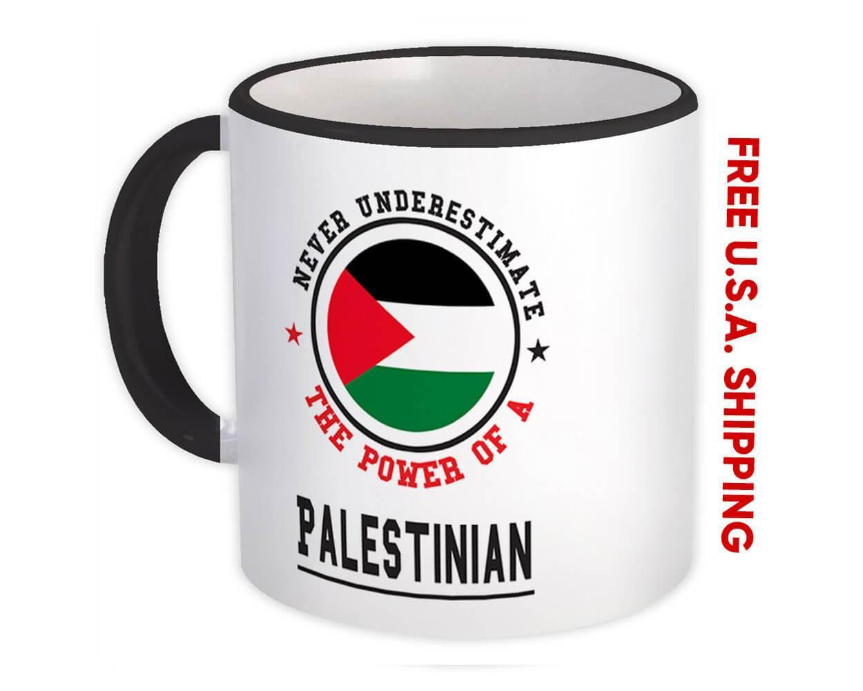 Palestine : Gift Mug Flag Never Underestimate Power Palestinian Expat Country