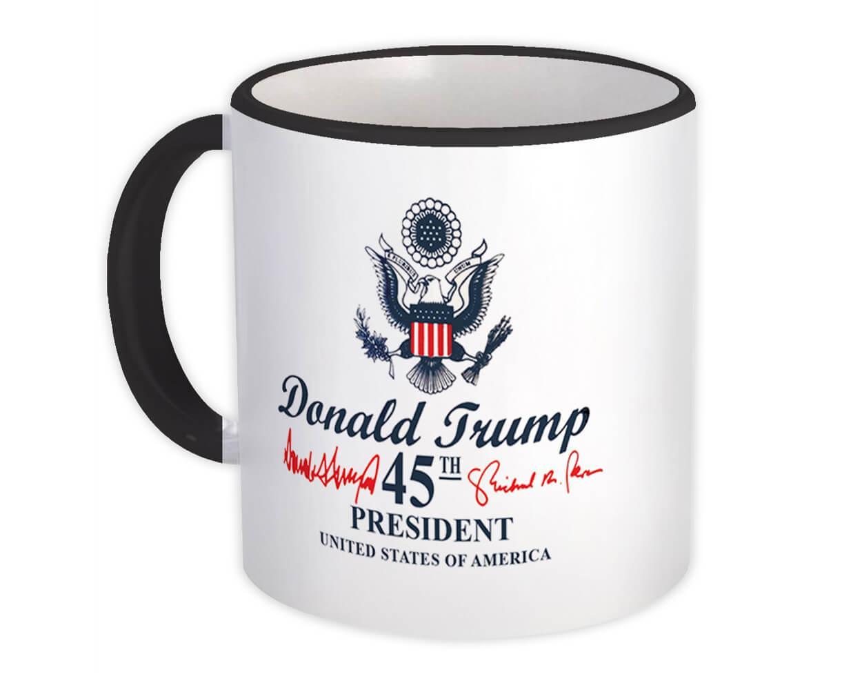 Donald Trump 45th President : Gift Mug USA Crest Flag Eagle Presidential Seal