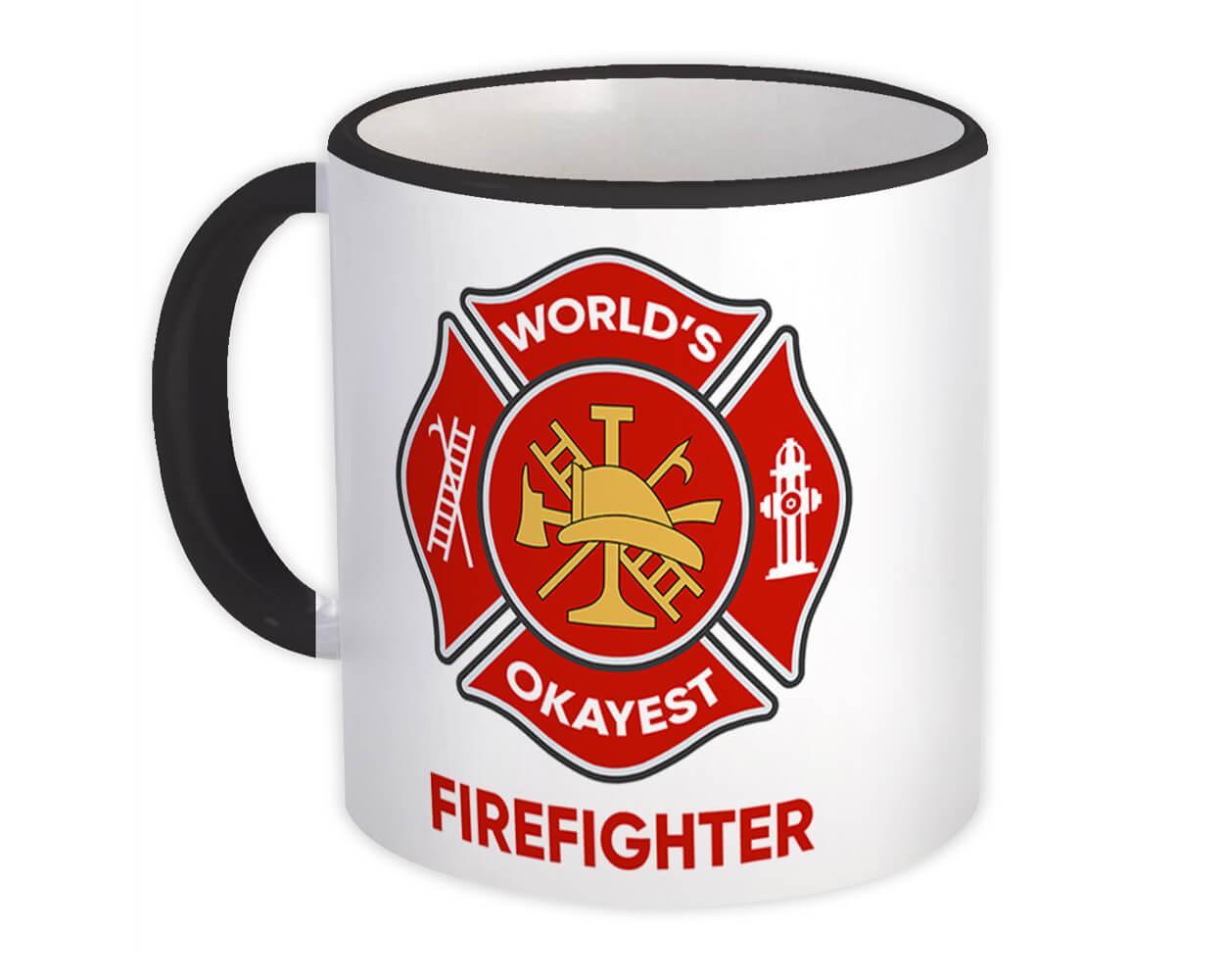 Worlds Okayest FIREFIGHTER : Gift Mug Fireman Family Work Christmas Birthday