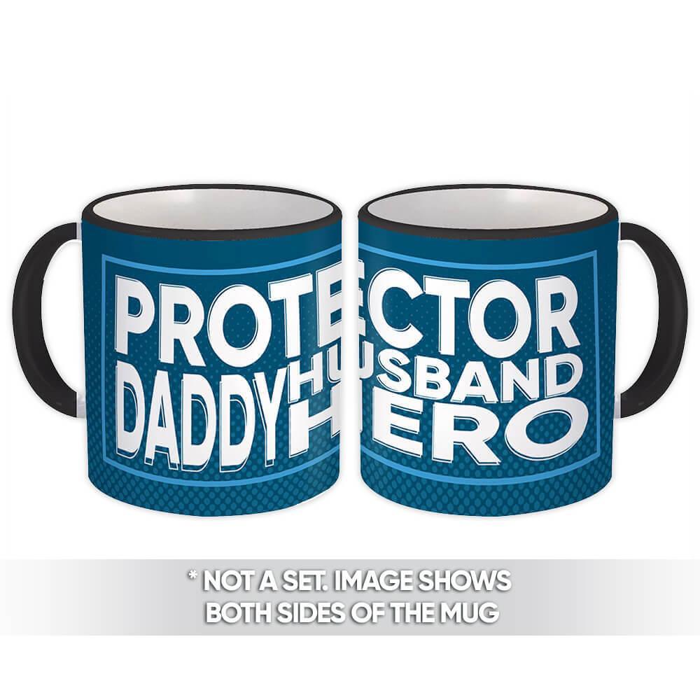 Daddy Protector Husband Hero : Gift Mug Fathers Day Christmas Birthday