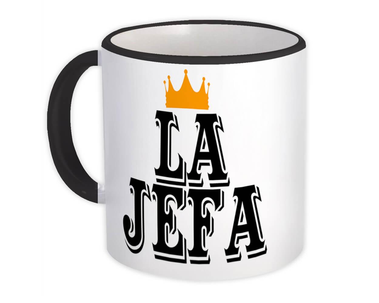 La Jefa : Gift Mug Boss Mom Mother Women Woman Christmas Office