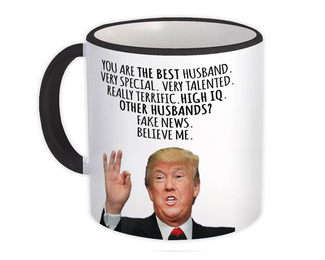 Gift for HUSBAND : Gift Mug Donald Trump The Best HUSBAND Funny Fathers Day