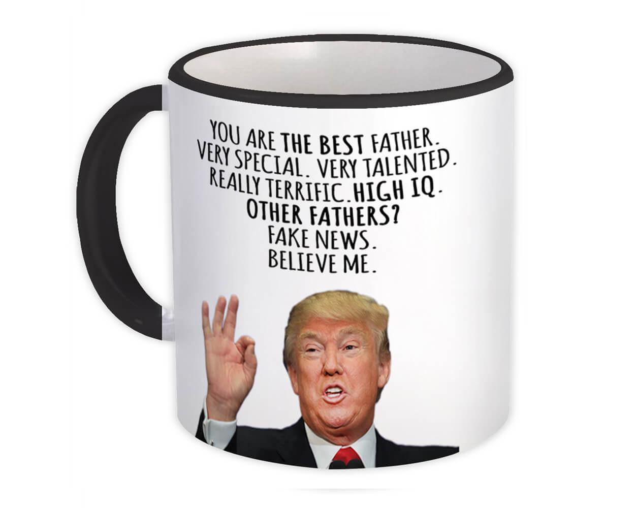 Gift for FATHER : Gift Mug Donald Trump The Best FATHER Funny Fathers Day