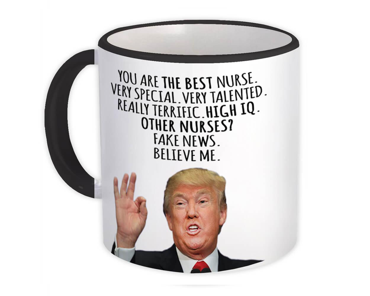 NURSE Funny Trump : Gift Mug Best NURSE Birthday Christmas Jobs