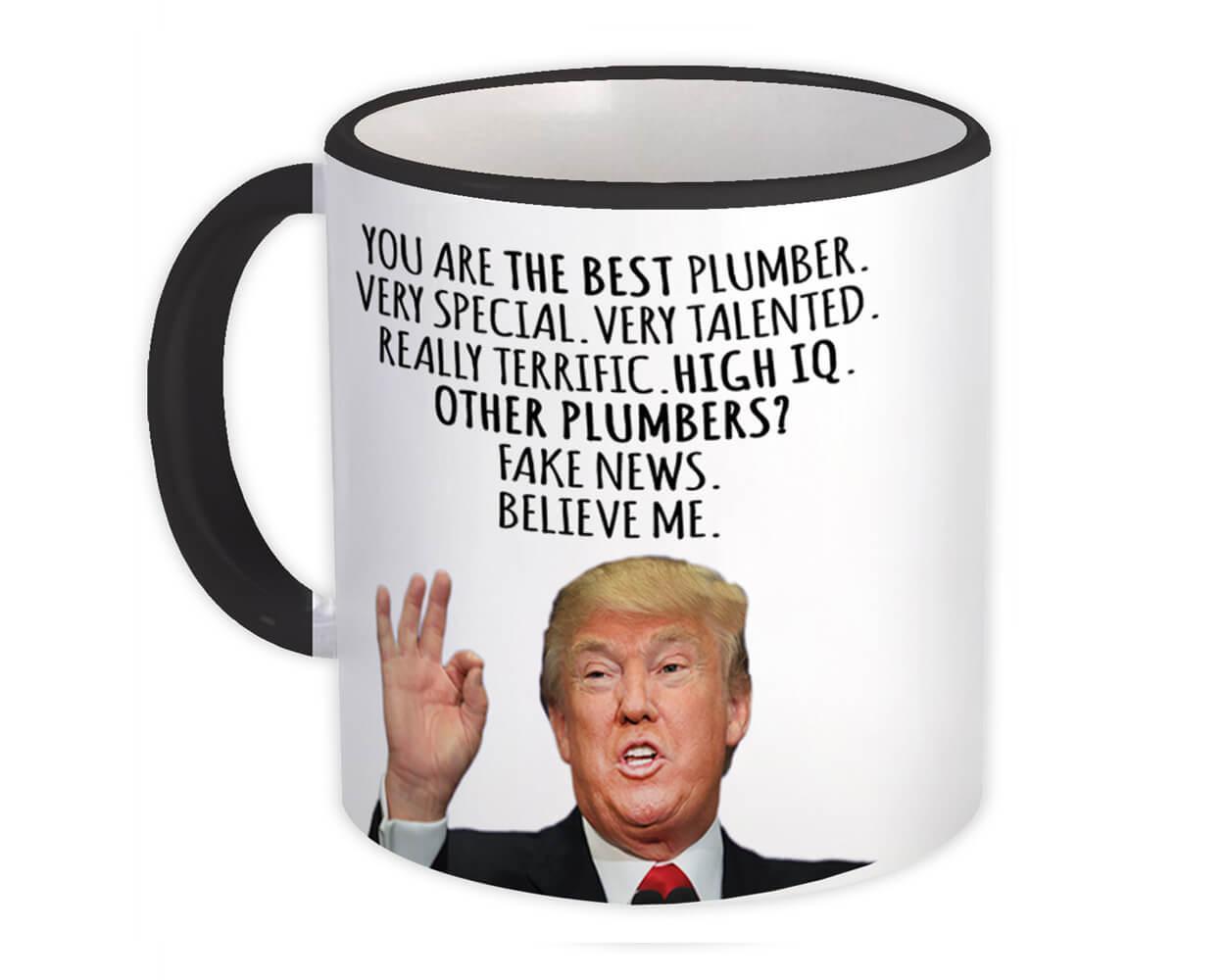 PLUMBER Funny Trump : Gift Mug Best PLUMBER Birthday Christmas Jobs