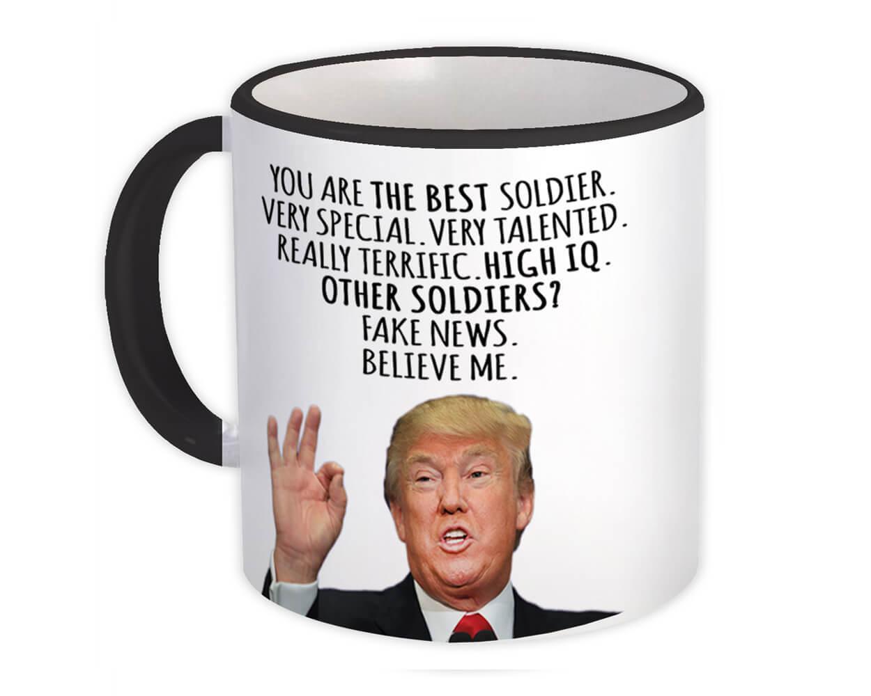 SOLDIER Funny Trump : Gift Mug Best SOLDIER Birthday Christmas Jobs