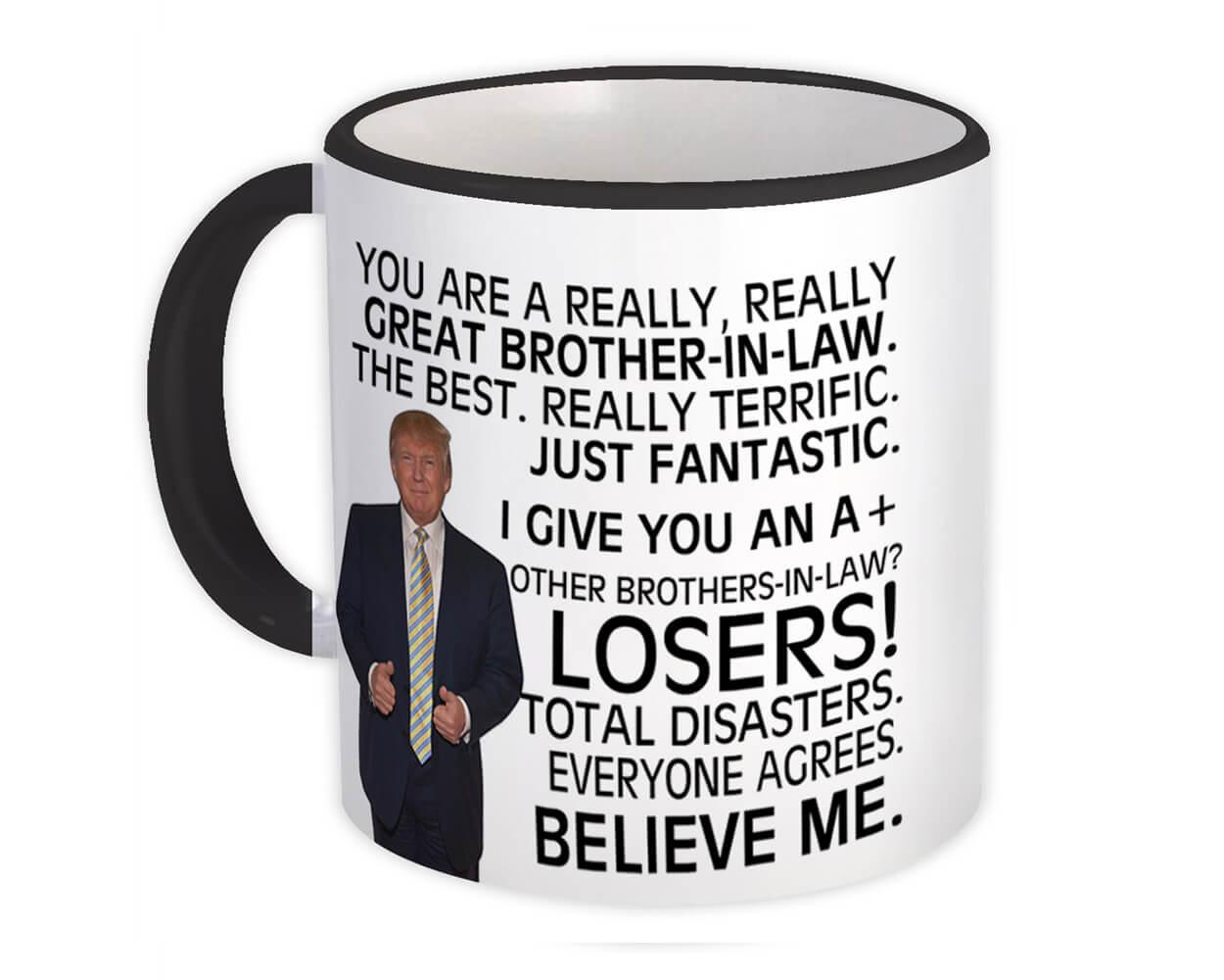 Gift for BROTHER-IN-LAW : Gift Mug Donald Trump Great BROTHER-IN-LAW Funny