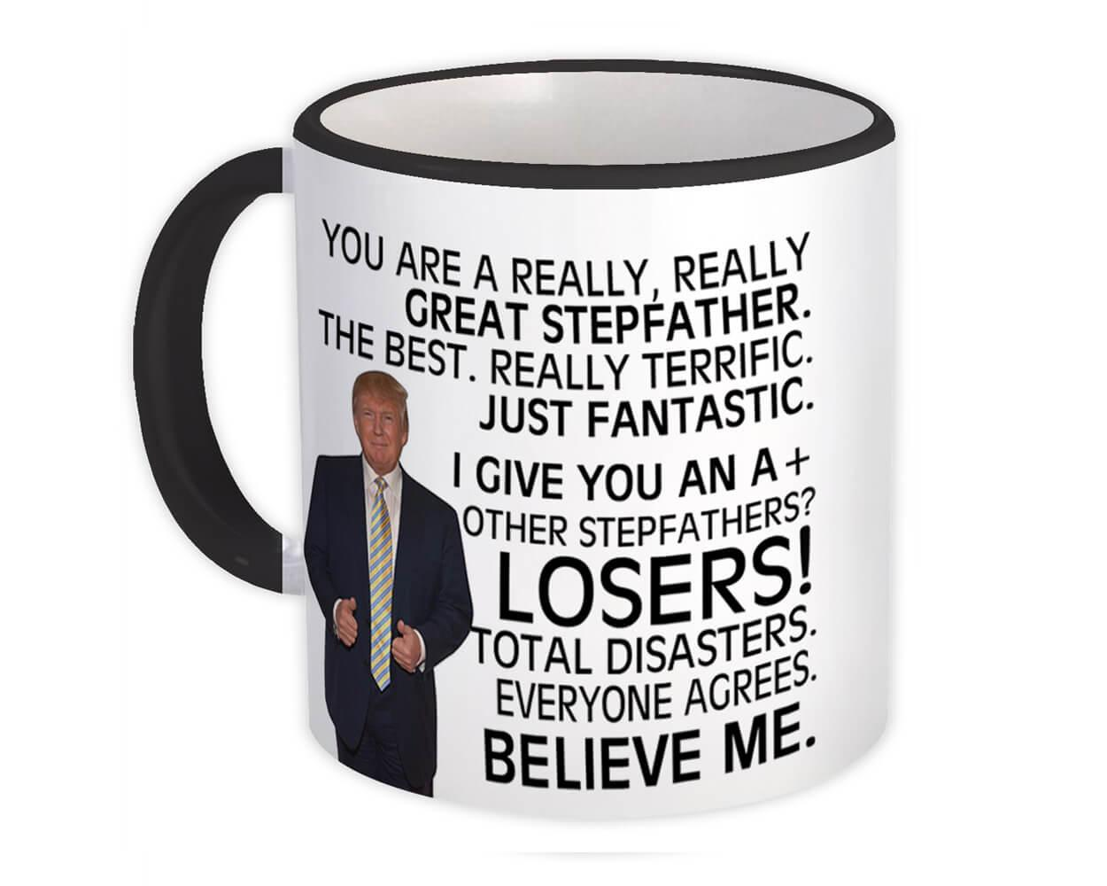 Gift for STEPFATHER : Gift Mug Donald Trump Great STEPFATHER Funny Fathers Day