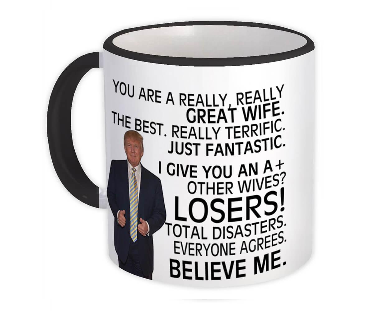 Gift for WIFE : Gift Mug Donald Trump Great WIFE Funny Christmas