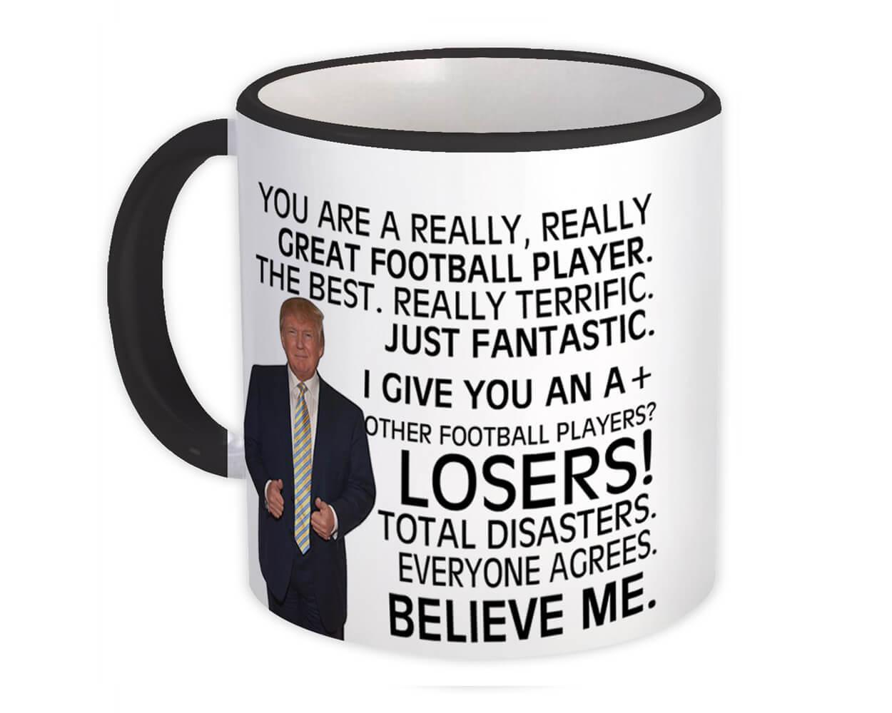 FOOTBALL PLAYER Funny Trump : Gift Mug Great PLAYER Birthday Christmas