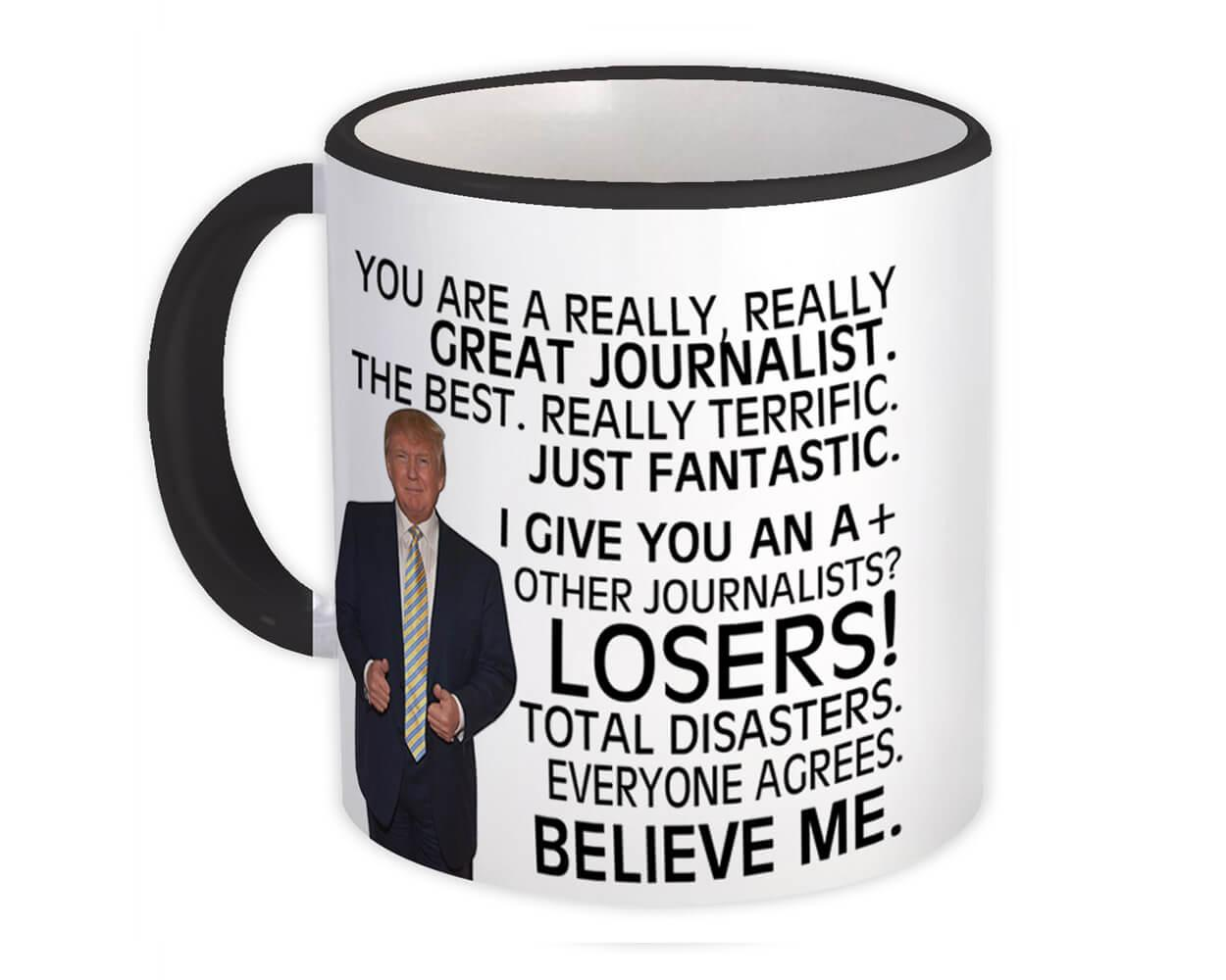 JOURNALIST Funny Trump : Gift Mug Great JOURNALIST Birthday Christmas Jobs