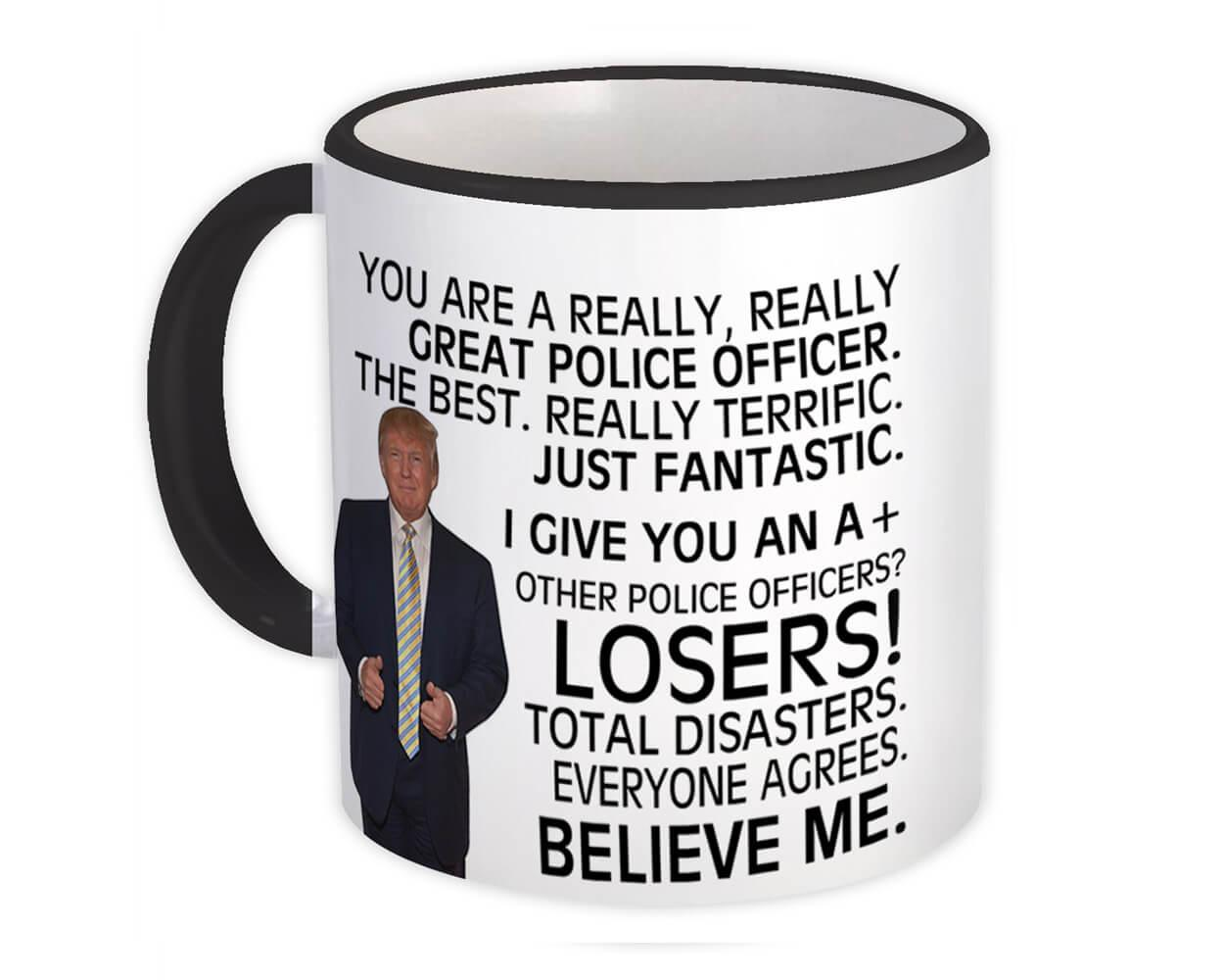 Gift For Great POLICE OFFICER Trump : Gift Mug Christmas Office Funny Coworker