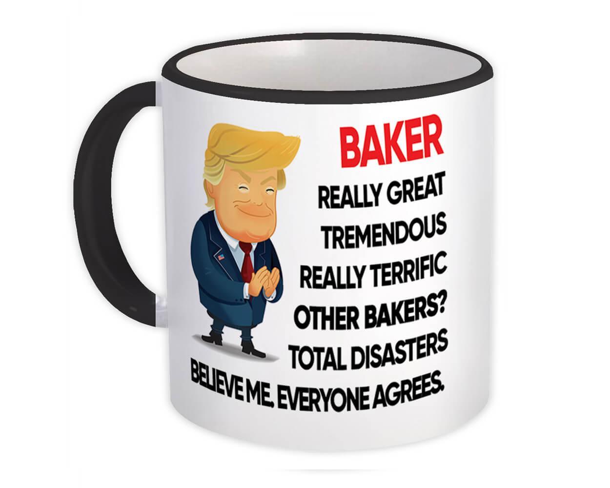 BAKER Funny Trump : Gift Mug Terrific BAKER Birthday Christmas Gift Jobs