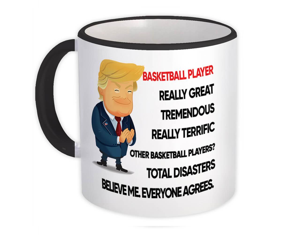 BASKETBALL PLAYER Funny Trump : Gift Mug Terrific PLAYER Birthday Christmas