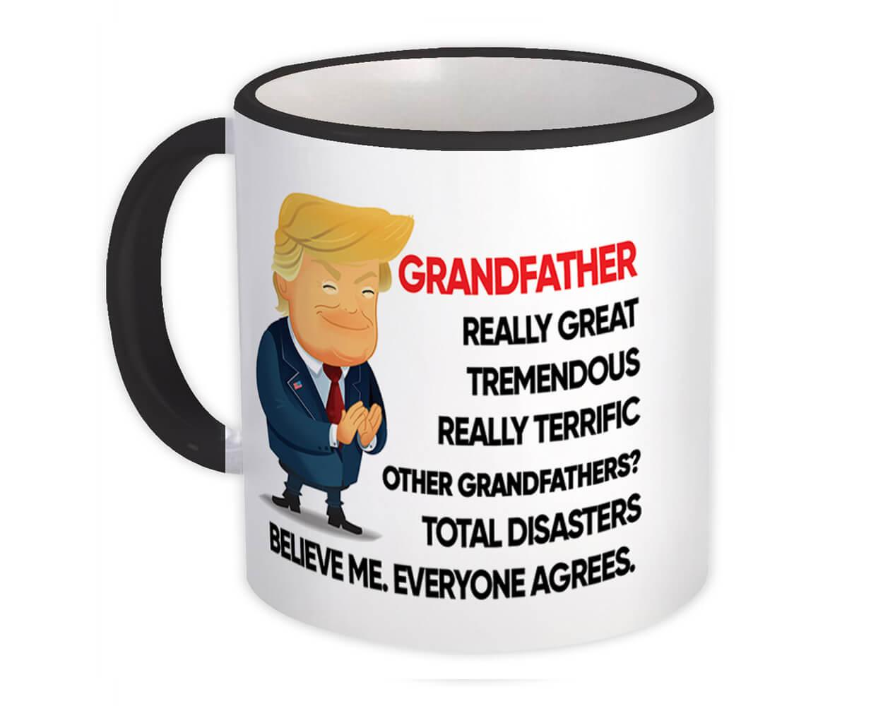 Gift for GRANDFATHER : Gift Mug Trump Terrific GRANDFATHER Funny Fathers Day