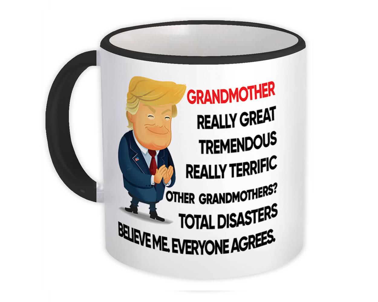 Gift for GRANDMOTHER : Gift Mug Trump Terrific GRANDMOTHER Funny Christmas