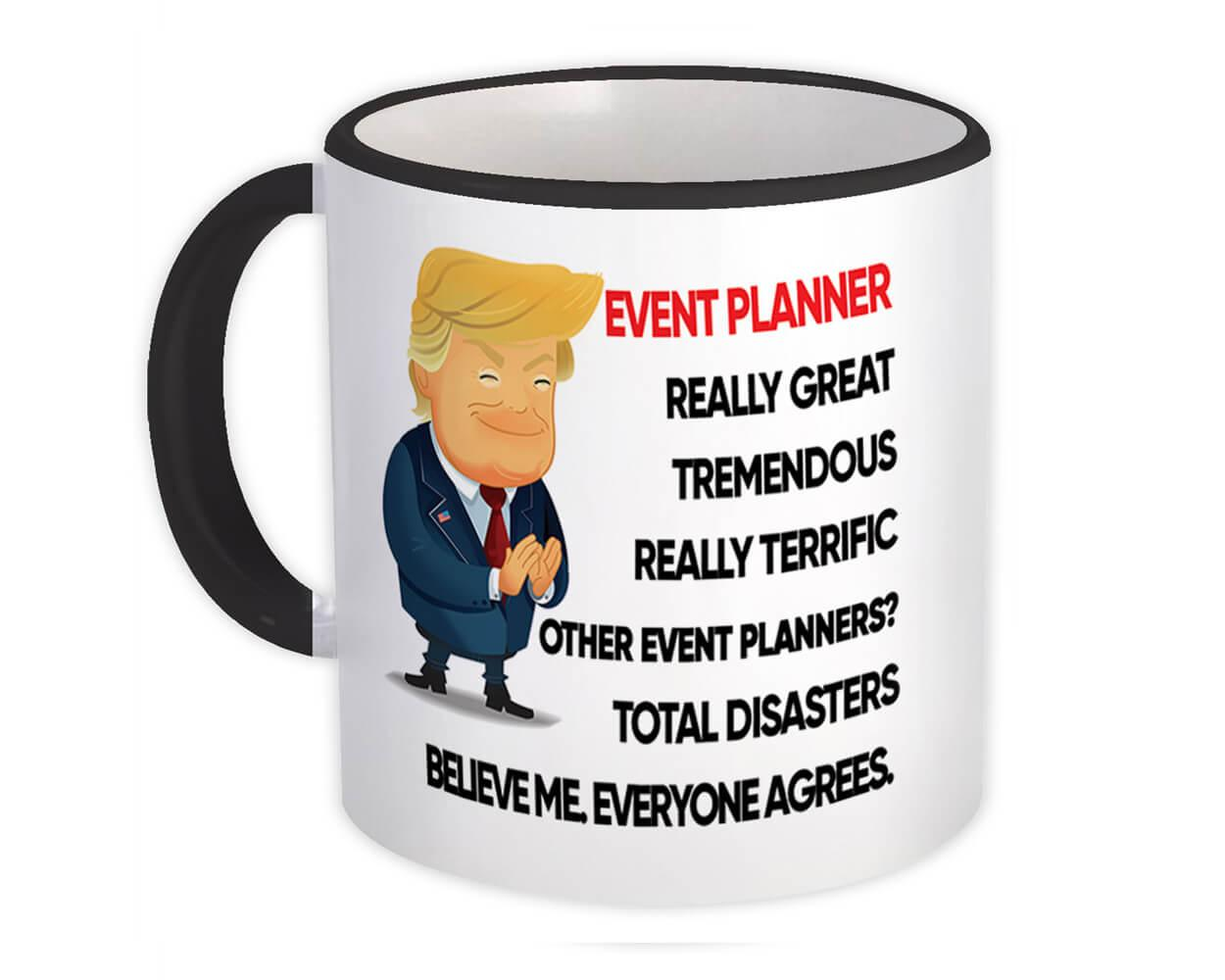 EVENT PLANNER Funny Trump : Gift Mug Terrific PLANNER Birthday Christmas
