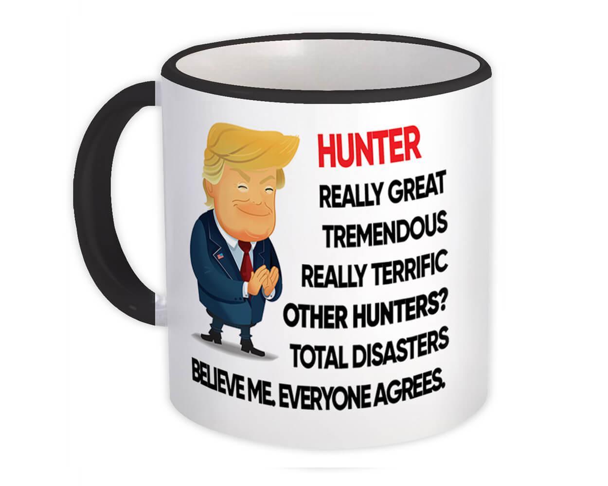 HUNTER Funny Trump : Gift Mug Terrific HUNTER Birthday Christmas Jobs