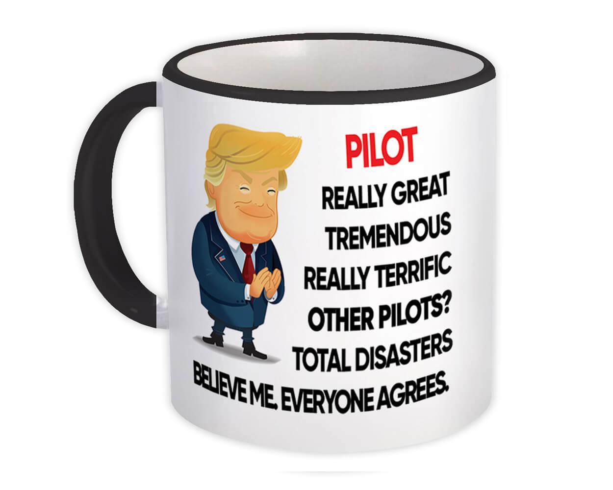 PILOT Funny Trump : Gift Mug Terrific PILOT Birthday Christmas Jobs