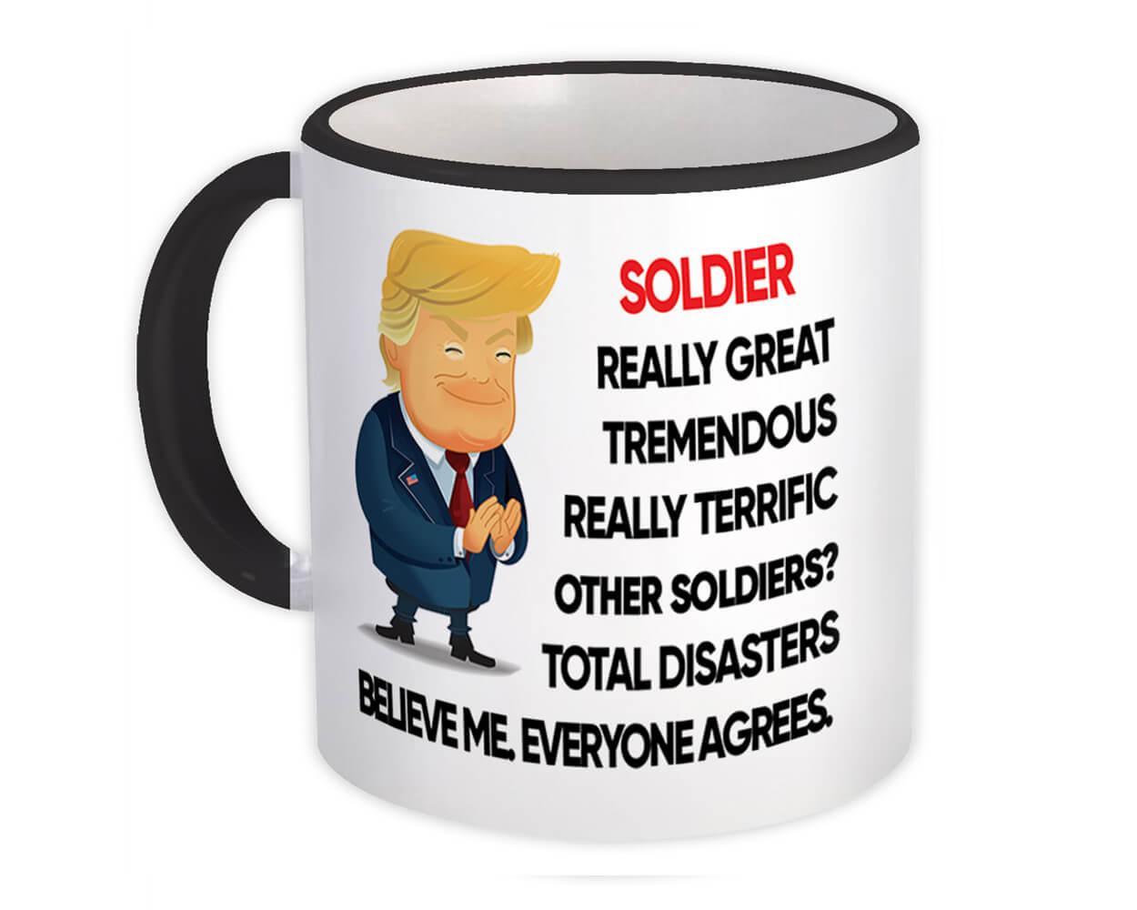 SOLDIER Funny Trump : Gift Mug Terrific SOLDIER Birthday Christmas Jobs